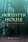 HOLLISTER HOUSE : {Legend of the Banyan Tree}