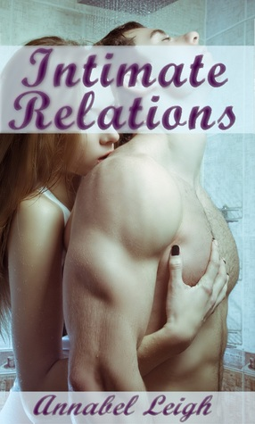 Intimate Relations Annabel Leigh