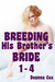 Breeding His Brother's Brid...