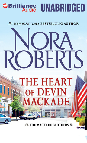 Review Heart of Devin MacKade, The (The MacKade Brothers #3) PDF