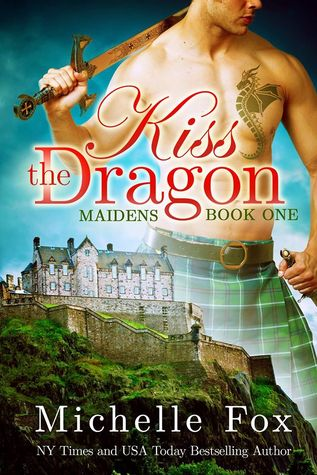 Kiss the Dragon (Maidens, Book One)