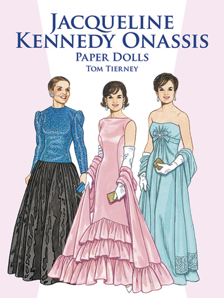 Jacqueline Kennedy Onassis Paper Dolls by Tom Tierney