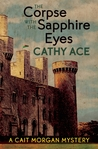 The Corpse With the Sapphire Eyes (Cait Morgan, #5)