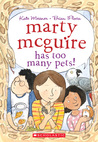 Marty McGuire Has Too Many Pets!
