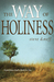 The Way of Holiness by Steve Deneff