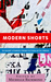 Modern Shorts: 18 Short Stories From Fiction Attic Press