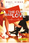 The Cure was Love by Reet Singh