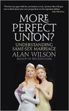 More Perfect Union?: Understanding Same-Sex Marriage