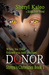Donor (Shreya's Chronicles Book 1)