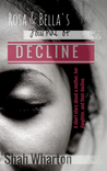Rosa And Bella's Journal of Decline