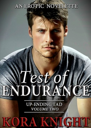 Test of Endurance (Up-Ending Tad: A Journey of Erotic Discovery #2)