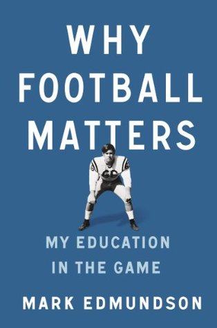 Free download Why Football Matters: My Education in the Game iBook