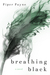 Breathing Black (The Black and White Duet, #1)