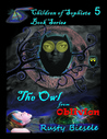 The Owl from Oblivion (Children of Sophista, #5)