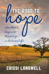 The Road to Hope by Crissi Langwell