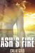 Ash's Fire by Callie Gold