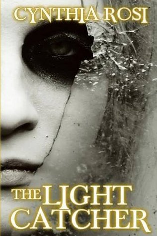 The Light Catcher by Cynthia Rosi