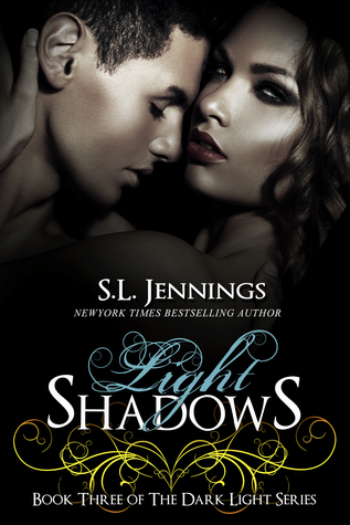 Light Shadows (Dark Light, # 3)