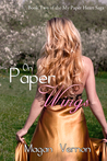 On Paper Wings (My Paper Heart #2)