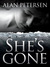 She's Gone (A Pete Maddox Thriller - Book #2)