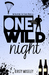 One Wild Night [Enjoying the Chase Novella] by Kirsty Moseley