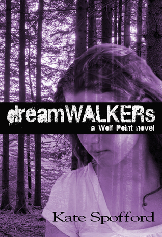 Dreamwalkers by Kate Spofford