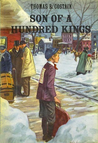Son of a Hundred Kings by Thomas B. Costain