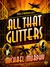 All That Glitters: A Jake &...