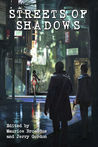 Streets of Shadows