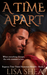 A Time Apart (A Regency Tim...