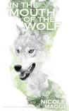 In the Mouth of the Wolf (Twin Willows, #2)
