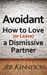 Avoidant by Jeb Kinnison
