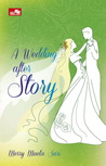 A Wedding After Story