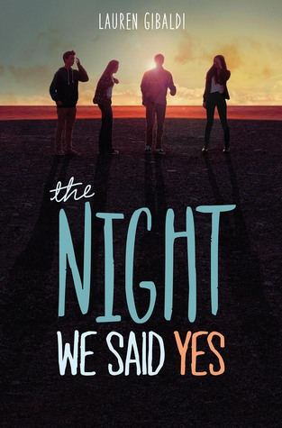 Teenage Love Quotes Goodreads : The Night We Said Yes by Lauren Gibaldi Reviews, Discussion ...