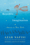 The Republic of Imagination: America in Three Books