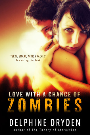 Love with a Chance of Zombies by Delphine Dryden