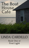 The Boat House Cafe: Book One of First Light