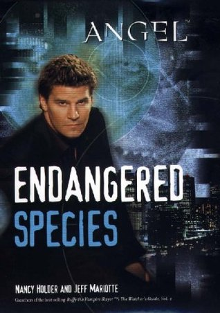Endangered Species (Angel: Season 3, #5)