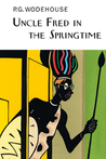 Uncle Fred in the Springtime (Blandings Castle, #6)