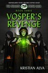 Vosper's Revenge: Book Three of the Dragon Stone Saga (Dragon Stone Saga, #3)