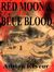 Red Moon & Blue Blood (Servant of the Nihil, #1)