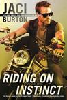 Riding on Instinct by Jaci Burton