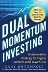 Dual Momentum Investing: An Innovative Strategy for Higher Returns with Lower Risk