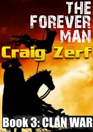 Clan War (The Forever Man #3)