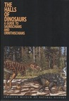 The Halls of Dinosaurs: A Guide to Saurischians and Ornithischians