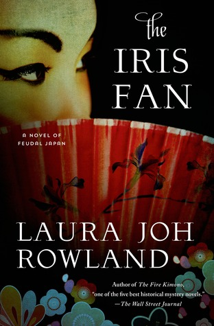 The Iris Fan: A Novel of Feudal Japan