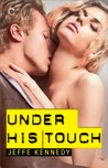 Under His Touch (Falling Under, #2)