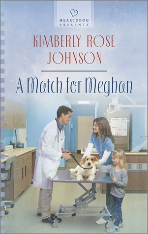 A Match for Meghan by Kimberly Rose Johnson