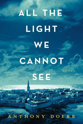 All the Light We Cannot See (REQ) - Anthony Doerr