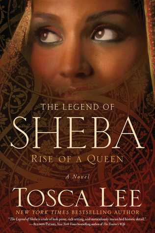 Free Download The Legend of Sheba: Rise of a Queen (The Legend of Sheba #1 ) PDF by Tosca Lee